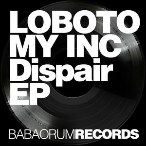 LOBOTOMY INC - Dispair EP