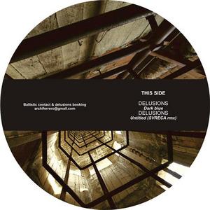 DELUSIONS/JOSE POUJ - Ballistic 2
