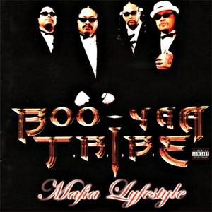 BOO YAA TRIBE - Mafia Lifestyle