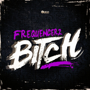 FREQUENCERZ - Bitch