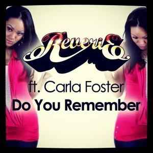 REVERIE SOUL feat CARLA FOSTER - Do You Remember