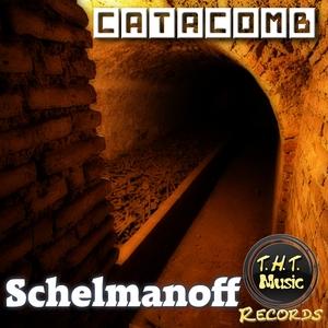 SCHELMANOFF - Catacomb