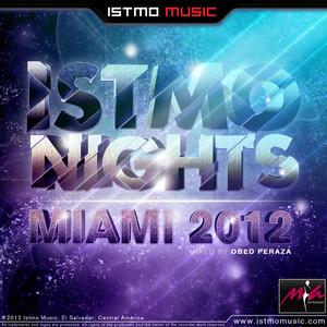 VARIOUS - Istmo Nights Miami 2012 Compilation