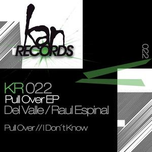DEL VALLE/RAUL ESPINAL - Pull Over EP