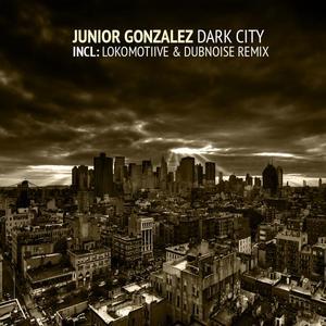 GONZALEZ, Junior - Dark City