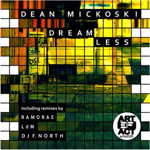 MICKOSKI, Dean - Dreamless
