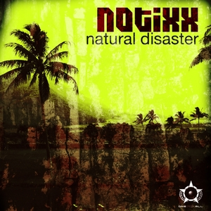 NOTIXX - Natural Disaster