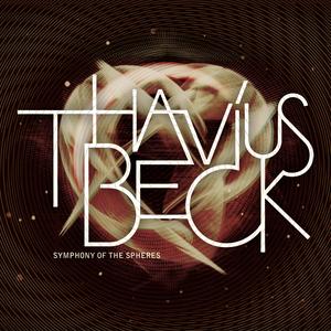 BECK, Thavius - Symphony Of Spheres