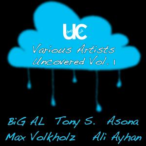 VOLKHOLZ, MAX/TONY S/BIG AL/ALI AYHAN/ASONA - Uncovered Volume 1