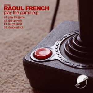FRENCH, Raoul - Play The Game EP