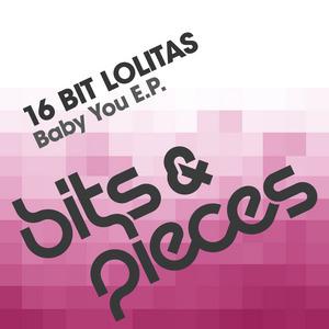 16 BIT LOLITAS - Baby You EP