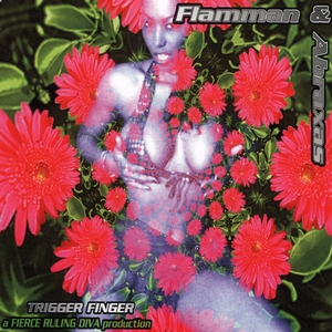 FLAMMAN & ABRAXAS - Trigger Finger