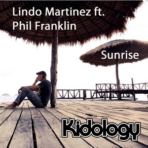 MARTINEZ, Lindo feat PHIL FRANKLIN - Sunrise (Remixes)