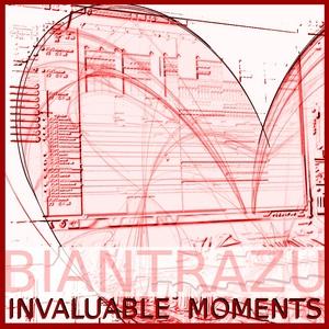 BIANTRAZU - Invaluable Moments