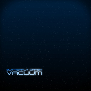 BUTTERFLY CRASH - Vacuum