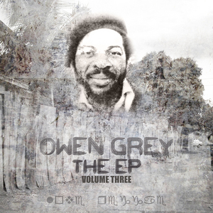 GREY, Owen/KING TUBBY - The EP Vol 3