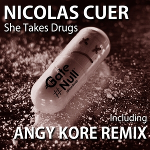 CUER, Nicolas - She Takes Drugs