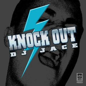 DJ JACE - Knockout