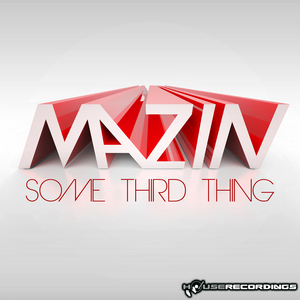 MAZIN - Some Third Thing