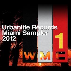 Artisti Vari - Miami Sampler  2012, Vol.1