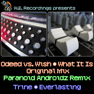ODEED/WISH/TRINE - What It Is Everlasting