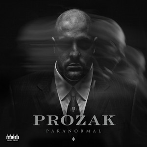 PROZAK - Paranormal