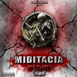 MIDITACIA - Mad Planet EP