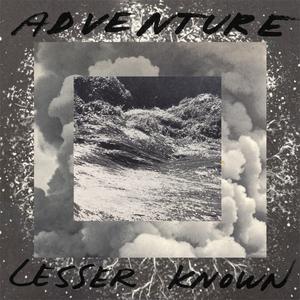 ADVENTURE - Lesser Known