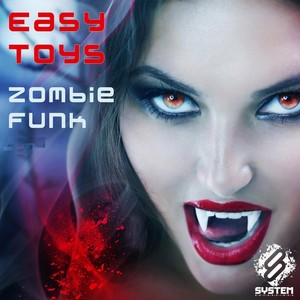 EASY TOYS - Zombie Funk