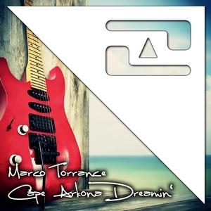 MARCO TORRANCE - Cape Arkona Dreamin'