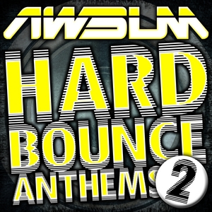 VARIOUS - AWsum Hard Bounce Anthems Volume 2