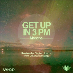 MANCHA - Get Up In 3PM
