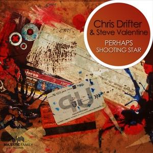 CHRIS DRIFTER/STEVE VALENTINE - Shooting Star