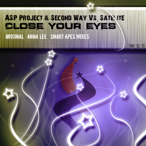 ASP PROJECT & SECOND WAY vs SATELITE - Close Your Eyes