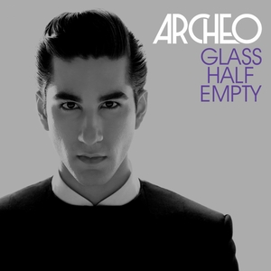 ARCHEO feat SCORCHER - Glass Half Empty