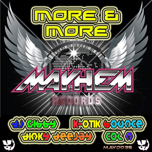 KYM AYRES/COL M/DINKYDEEJAY/K-OTIK BOUNCE/DJ GIBBY - More & More