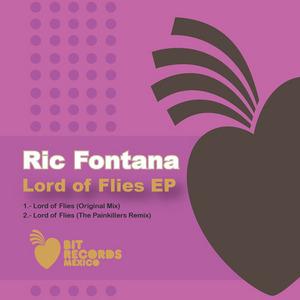 RIC FONTANA - Lord Of Flies EP