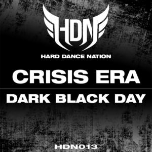 CRISIS ERA - Dark Black Day