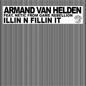 VAN HELDEN, Armand feat NETIC FROM GAME REBELLION - Illin N Fillin It