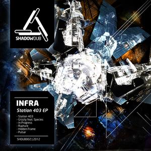 INFRA - Station 403 EP