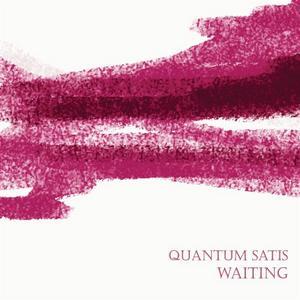QUANTUM SATIS - Waiting
