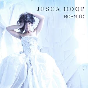 HOOP, Jesca - Born To