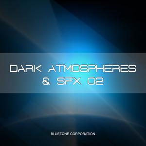 BLUEZONE CORPORATION - Dark Atmospheres & SFX 02 (Sample Pack WAV)