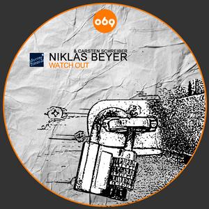 BEYER, Niklas & CARSTEN SCHREIBER - Whatch Out
