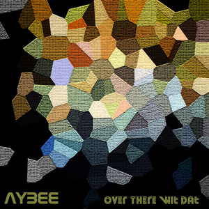 AYBEE - Over There Wit Dat