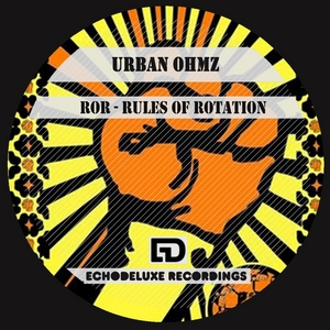 OHMZ, Urban - ROR-Rules Of Rotation