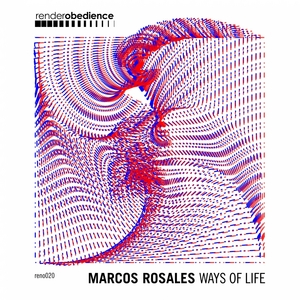 MARCOS ROSALES - Ways Of Life