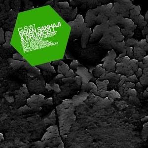BRIAN SANHAJI/DRUMCELL - Split Structure EP