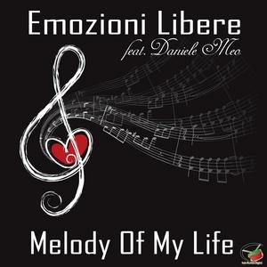 EMOZIONI LIBERE feat DANIELE MEO - Melody Of My Life