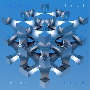 CALICOLEAF - Inter View